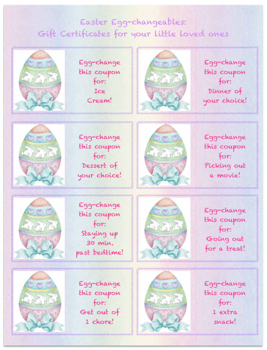 Free Printables: Easter Gift Certificates for kids. Pre-filled and blank ones! Put in eggs for an easter hunt or put in their Easter basket.