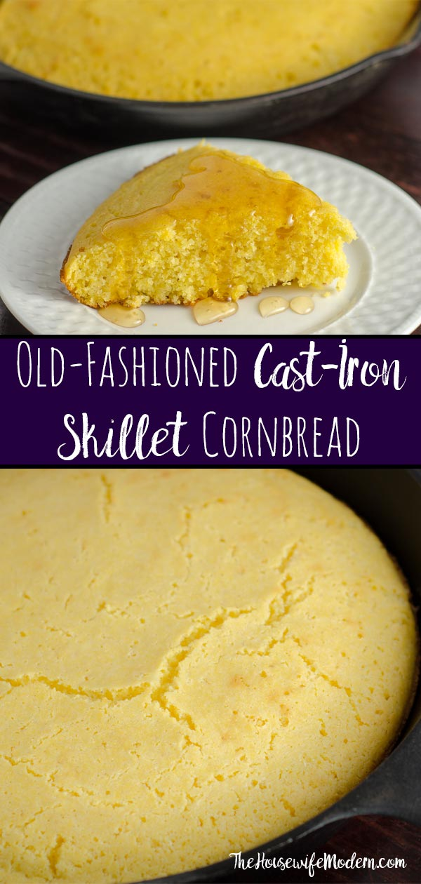 Old-fashioned, cast iron skillet cornbread. Most delicious cornbread you'll ever eat. Includes instructions if you don't have cast-iron skillet. #cornbread #cornmeal