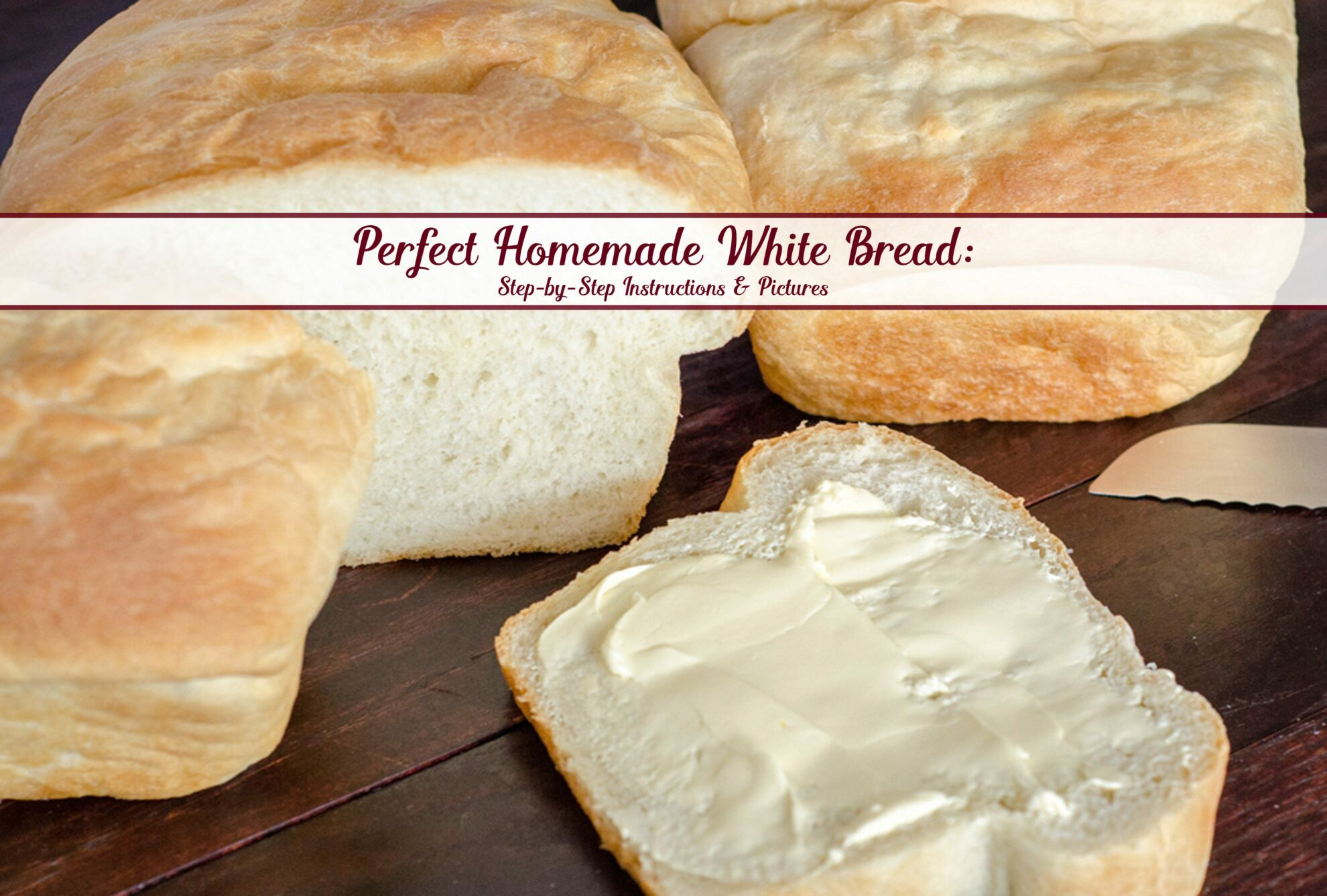 Perfect Traditional Homemade White Bread (and it works for sandwiches). Save money by making your own bread...and it tastes better! Step-by-step pictures and descriptions.