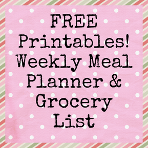 Free Printables: Weekly Meal Planner & Grocery List. 2 different designs. And links to more free printables!