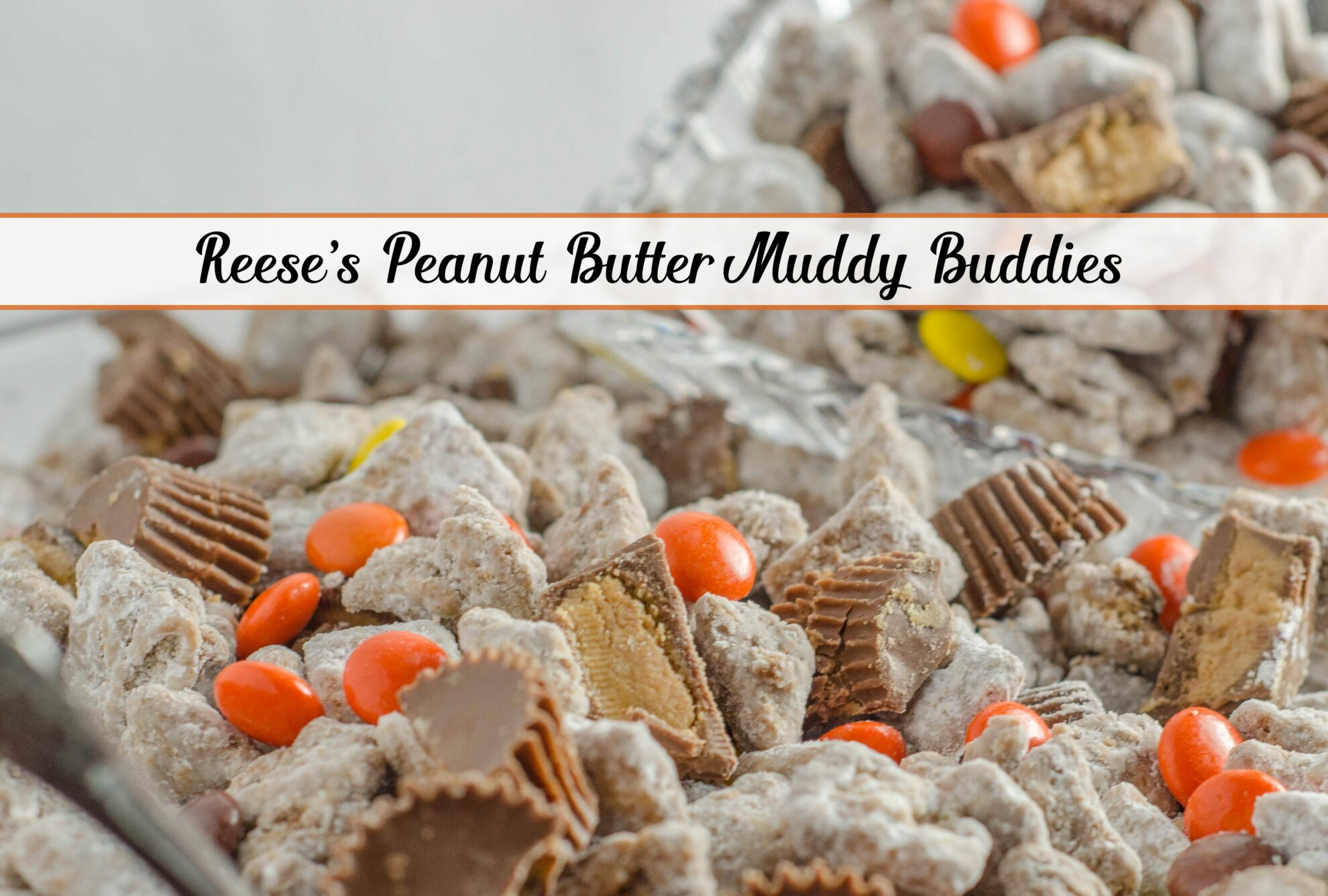 Reese's peanut butter cups. A dash of Reese's pieces. Muddy buddies made with peanut butter, milk chocolate, and peanut butter chips. Heaven.