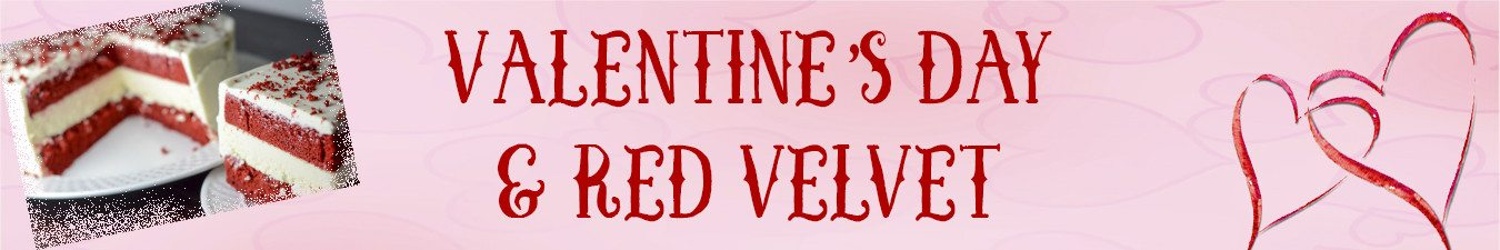 Page: Valentine's Day & Red Velvet