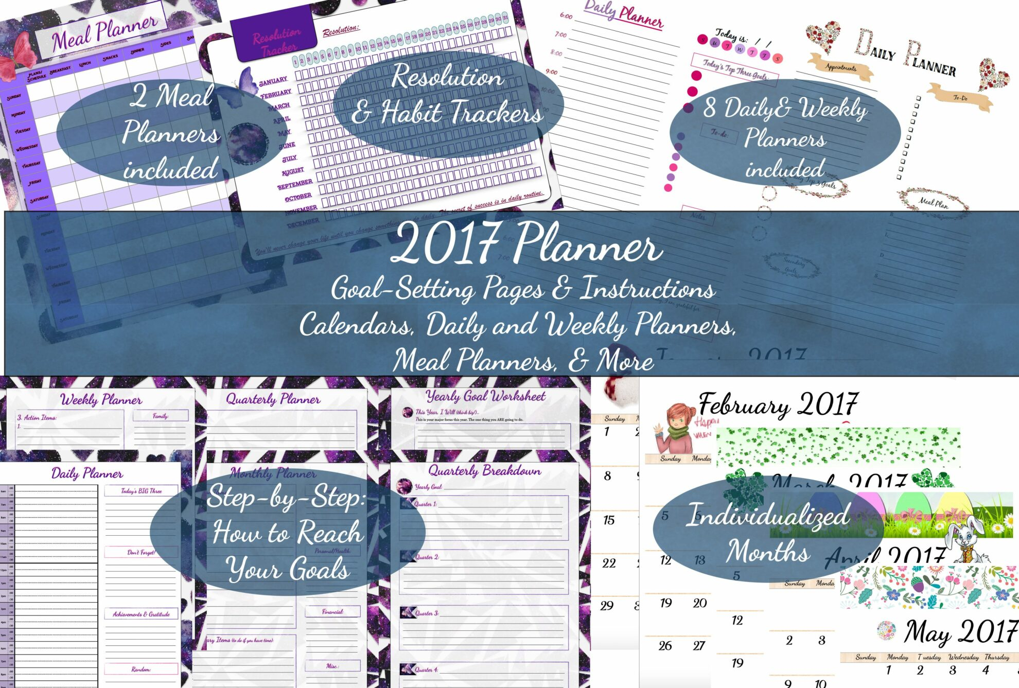 Free 2017 Printable Planner! Make 2017 the year you get control of your life and schedule...for good. Goal-setting planners: yearly, quarterly, monthly, weekly, daily. Meal planners. Calendar. Resolution & habit tracker. And more!
