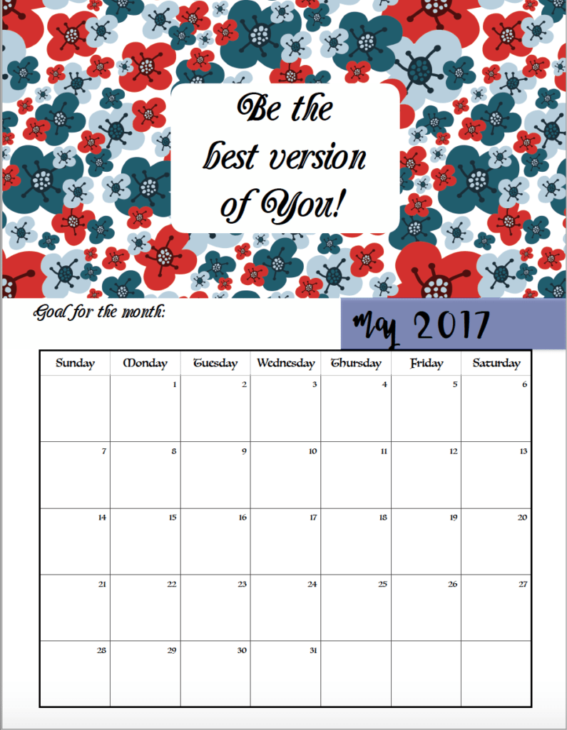 FREE Printable 2017 Motivational Monthly Calendar: Set a goal for each ...