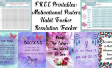 Motivate your life and reach your goals: 5 free printable motivational posters, habit tracker, and resolution tracker. All FREE!