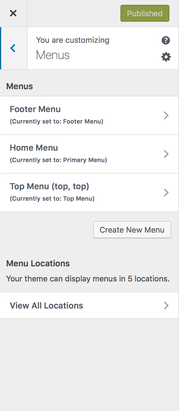 """Go to """"Appearance>Customize"""", then select """"Menus"""" to choose which menu displays where."""