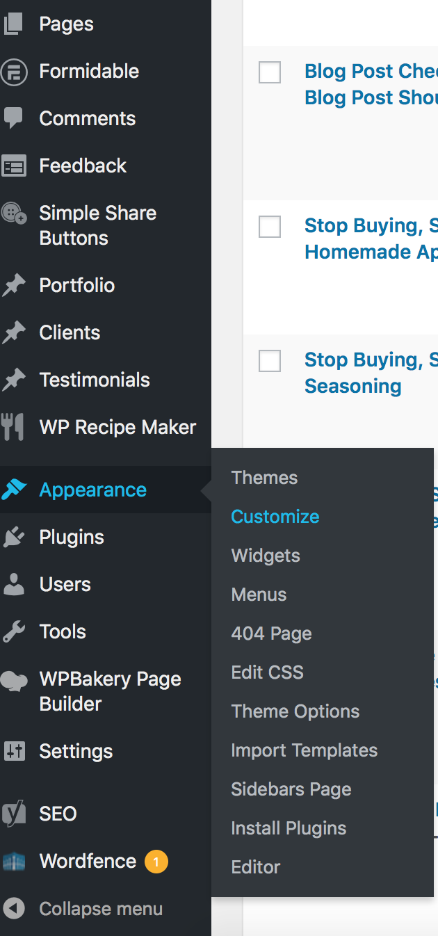"Go to ""Appearance"" on the sidebar. Then click on ""Customize""."