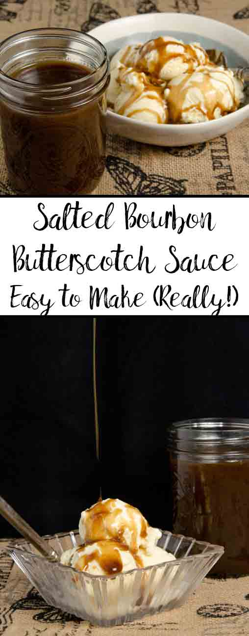 Homemade Salted Bourbon Butterscotch Sauce. Easy to make. Delicious, rich deep sweet taste with a dash of saltiness. & The Great Butterscotch Debate. #butterscotch #butterscotchsauce #sweets