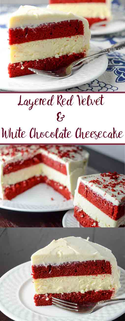 Layered Red Velvet and White Chocolate Cheese with White Chocolate Cream Cheese Frosting. The most delicious dessert you will ever make.  Step-by-step pictures.