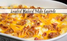 Loaded Mashed Potato Casserole: take mashed potatoes to the next level. Butter, bacon, three cheeses, sour cream, & more combine for the perfect side dish.