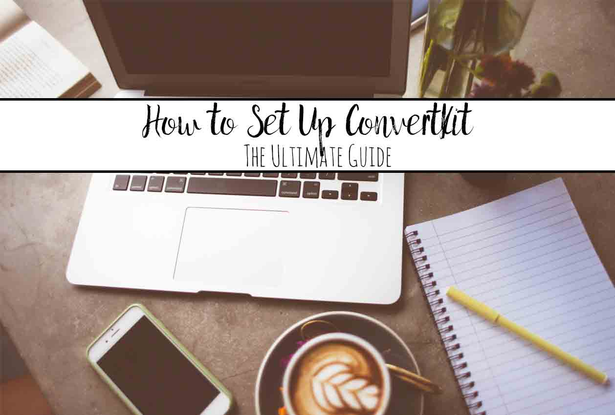 How to Setup ConvertKit: The Ultimate Guide. Step-by-step pictures and instructions on how to set up all those little things that make a difference! Convert (pun intended) readers into long-term subscribers!