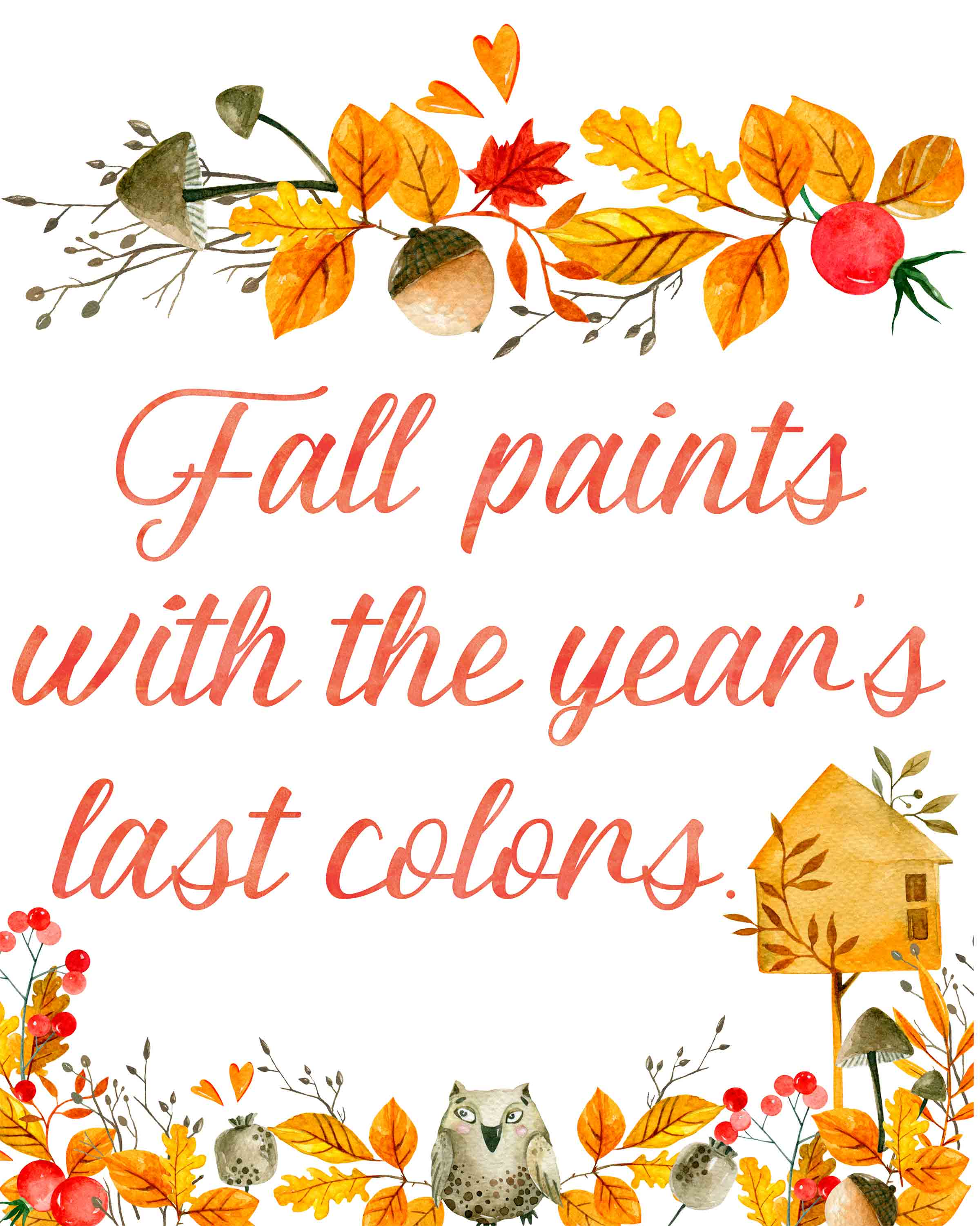 Fall Paints with the year's last colors. Free Printable Fall Wall Art. 3 free fall wall art printable designs to decorate your home or office. Celebrate autumn! #free #printable #freeprintable #fall #autumn #wallart #fallart #autumnart