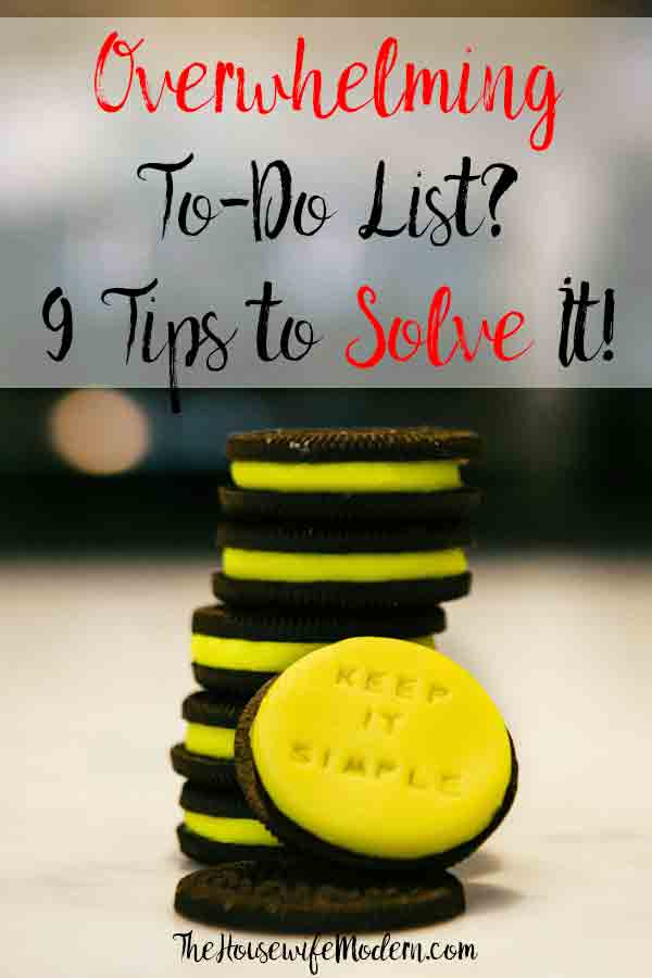 Got an Overwhelming To-Do List? These 9 Tips Will Solve It! Feeling overwhelmed by your to-do list? 9 strategies to conquer your to-do list. #overwhelm #overwhelmed #todolist #todo