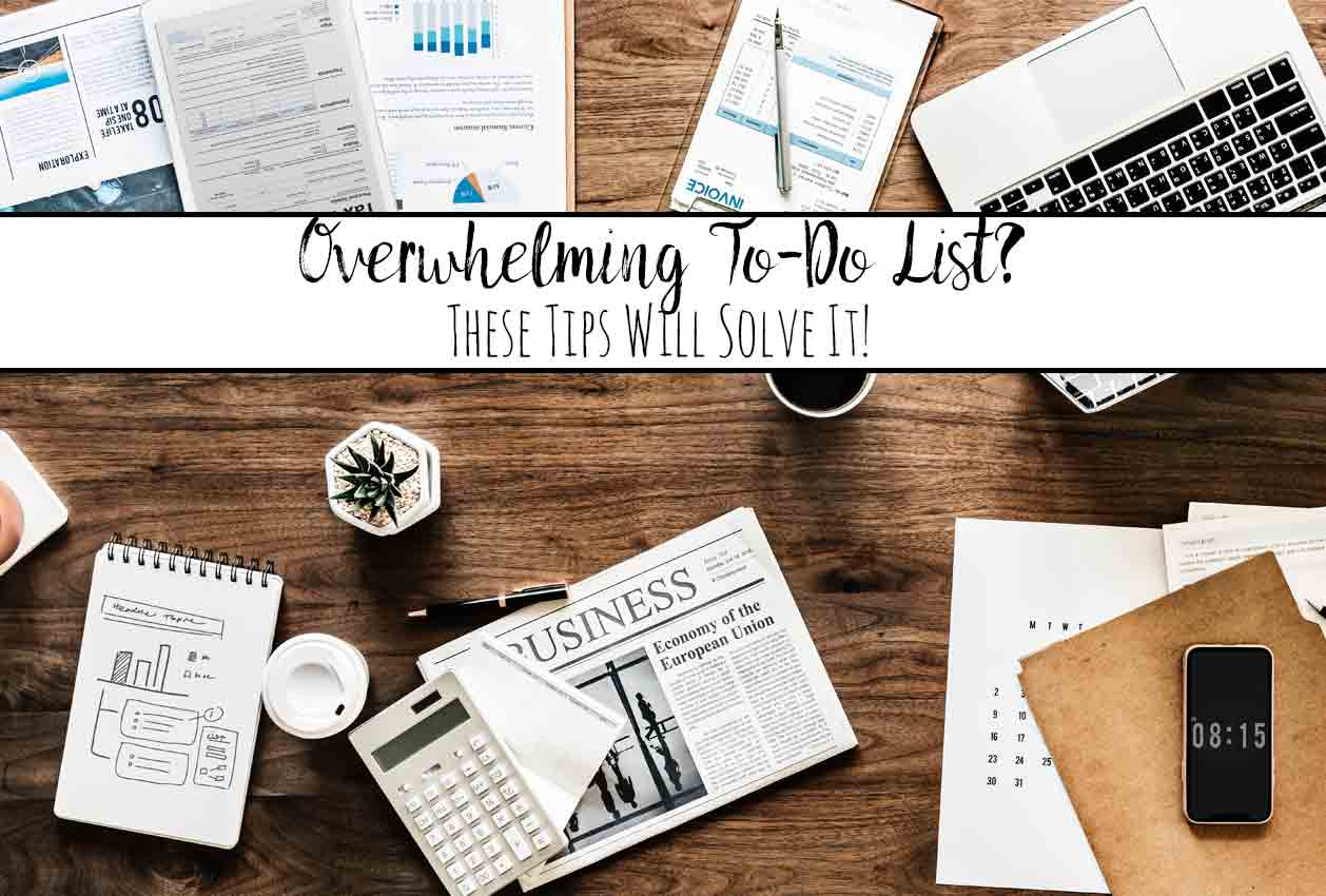 Got an Overwhelming To-Do List? These 9 Tips Will Solve It! Feeling overwhelmed by your to-do list? 9 strategies to conquer your to-do list.