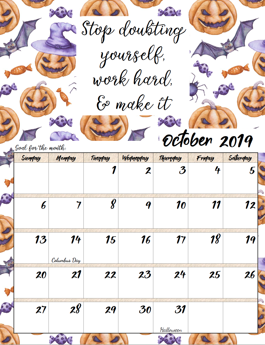 October. FREE Printable 2019 Monthly Motivational Calendars. Space for setting goals, different motivational quote each month, holidays marked. #free #freeprintable #printable #calendar #motivation