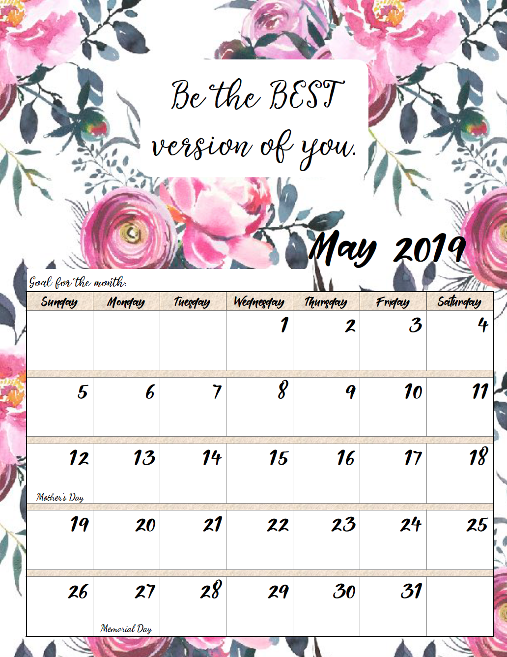 May. FREE Printable 2019 Monthly Motivational Calendars. Space for setting goals, different motivational quote each month, holidays marked. #free #freeprintable #printable #calendar #motivation
