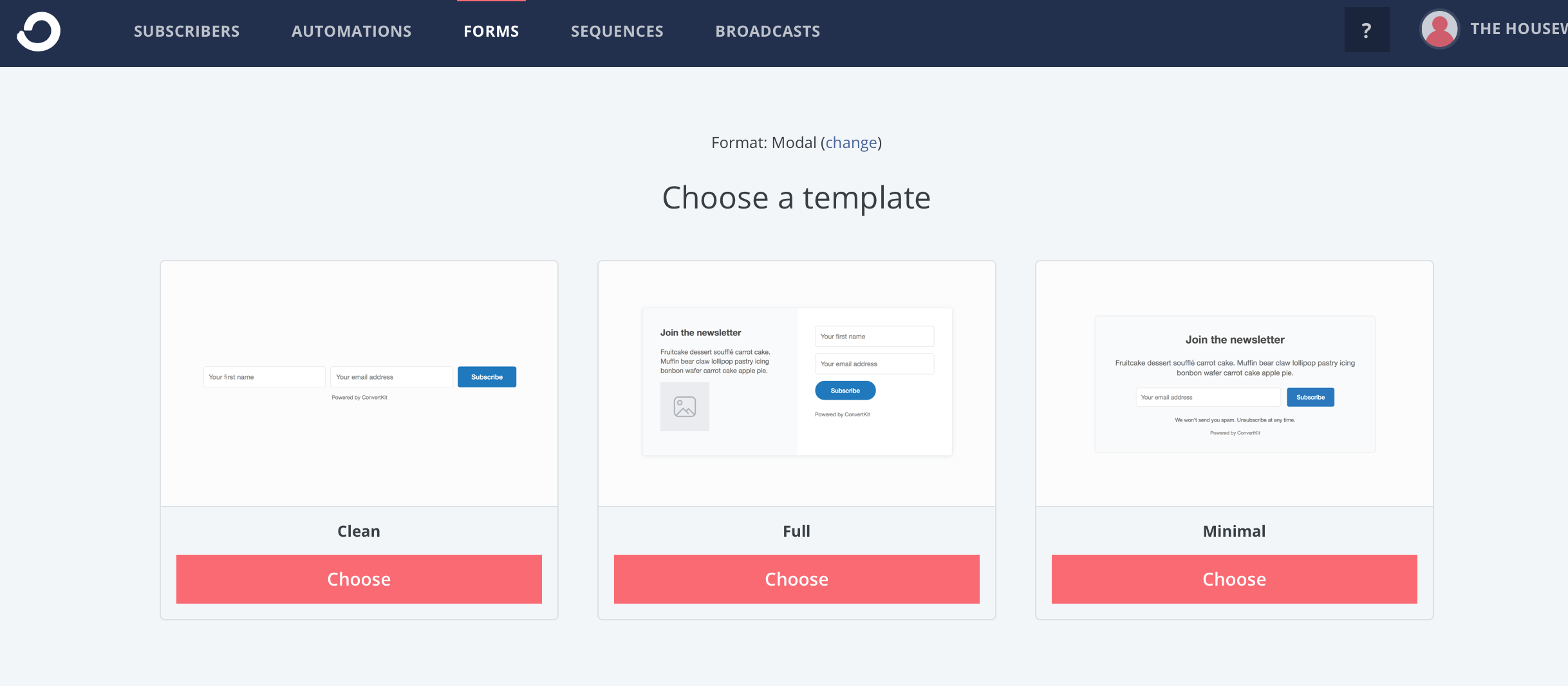 Once you choose the type of form, you can choose which template you want: clean, full, or minimal. I usually use a full form.
