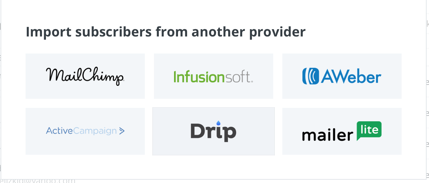If you select 'another provider,' a list of options will come up. Select your provider, connect, and import your subscribers!