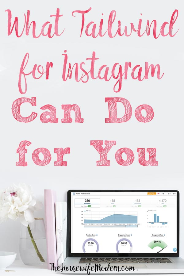 What Tailwind for Instagram Can Do For You. Hashtag finder (no more searching for hashtags!), profile performance, pin inspector, and more! #tailwind #instagram #tailwindforinstagram #blog #blogging #bloggingresources