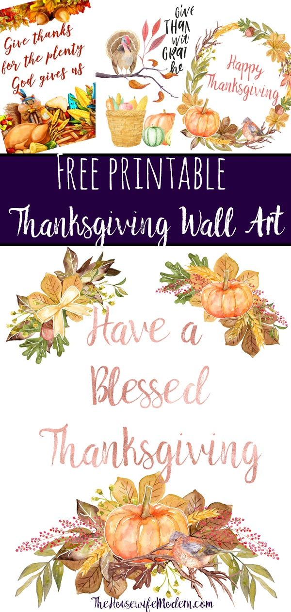 Free printable Thanksgiving Wall Art: 4 Gorgeous Designs. Decorate your home with these free printable Thanksgiving decor signs. Beautiful decor for free. #free #printable #freeprintable #thanksgiving #thanksgivingprintable #freethanksgivingprintable #thanksgivingwallart #wallart #thanksgivingdecor