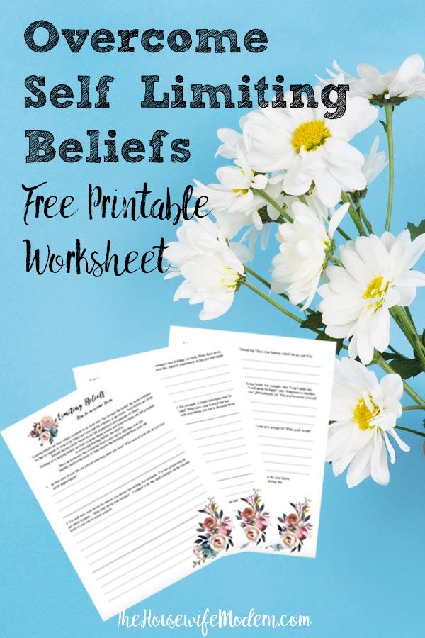 Self-Limiting Beliefs and How to Overcome Them. Includes a free printable worksheet to help you overcome your own self-limiting beliefs. #self #selflimiting #beliefs #confidence #free #printable #freeprintable