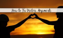 How to Resolve Useless Relationship Fights. Useless arguing in a relationship- what causes it, how to avoid it, and how to resolve it once it begins.