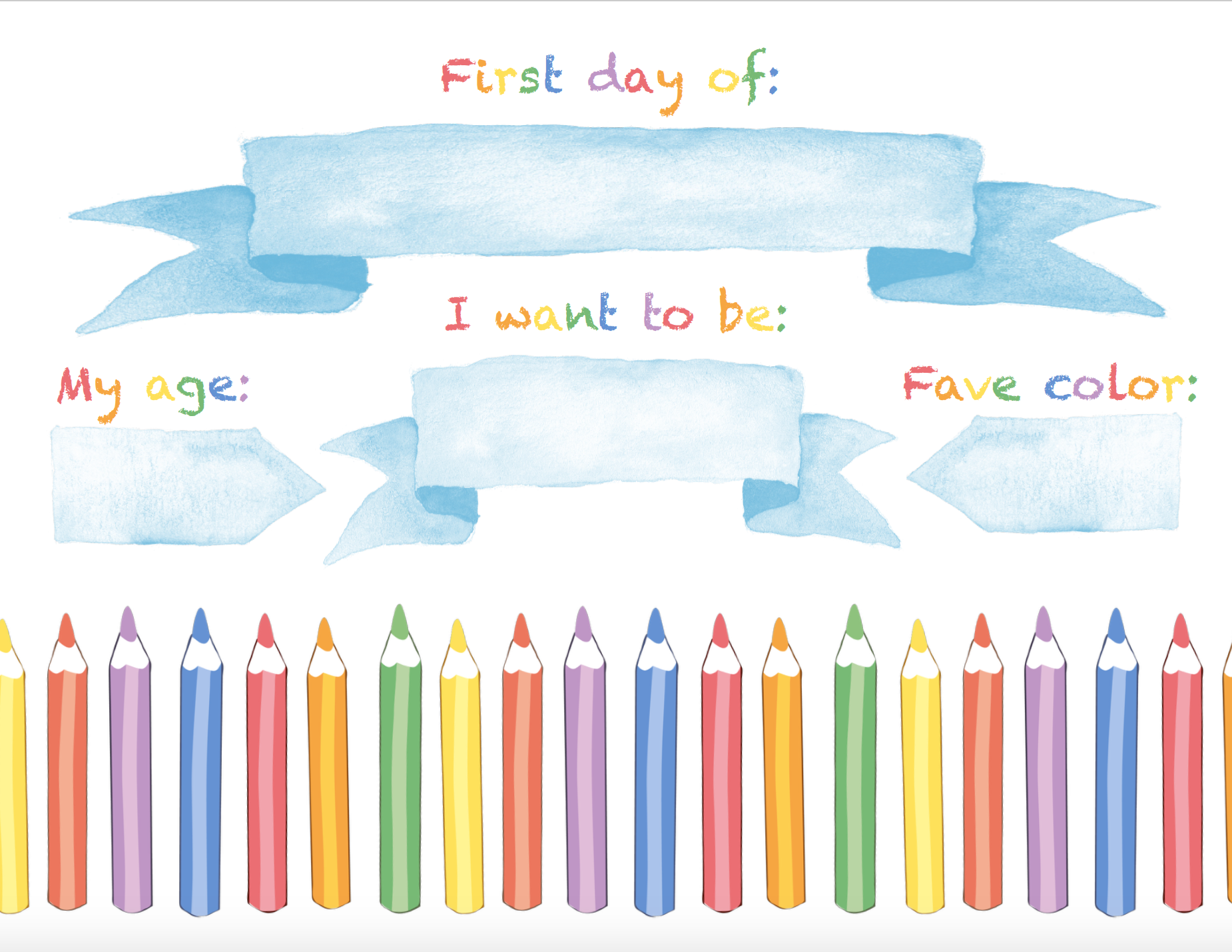 Free printable back to school 1st Day sign. White with crayons and watercolor banners.